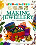 img - for Making Jewellery (Step-by-Step) book / textbook / text book