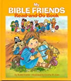 My Bible Friends, Robin Currie, 081984795X