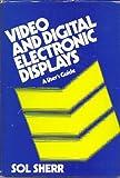 Video and Digital Displays, Sherr, 0471090379