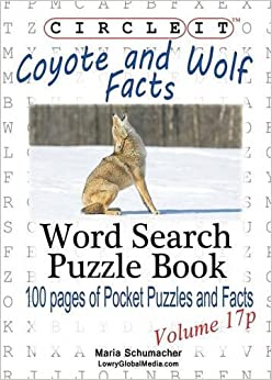 Book Circle It, Coyote and Wolf Facts, Pocket Size, Word Search, Puzzle Book