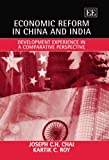 img - for Economic Reform In China And India: Development Experience In A Comparative Perspective book / textbook / text book