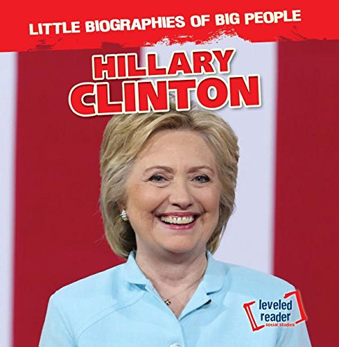 Hillary Clinton (Little Biographies of Big People)