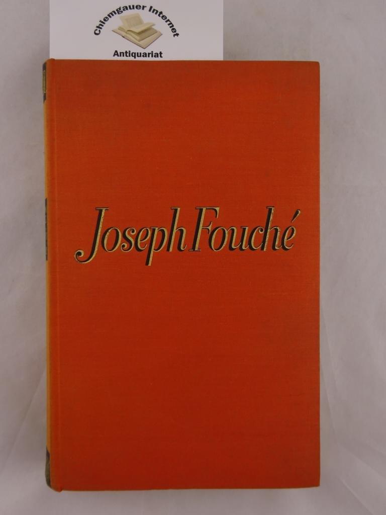 Joseph Fouché : Bildnis eines politischen Menschen.