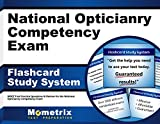 National Opticianry Competency Exam Flashcard Study System: NOCE Test Practice Questions & Review for the National Opticianry Competency Exam