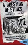 img - for A Question of Ethics book / textbook / text book