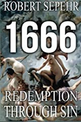 1666 Redemption Through Sin: Global Conspiracy in History, Religion, Politics and Finance Paperback