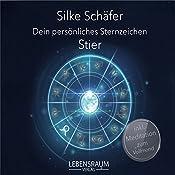 Stier (Dein persönliches Sternzeichen) | Silke Schäfer