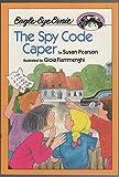 Eagle-Eye Ernie in the Spy Code Caper