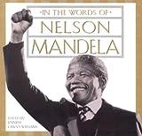 In the Words of Nelson Mandela, Jennifer Crwys-Williams and Kensington Publishing Corporation Staff, 1559724927