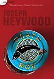 Death Roe, Joseph Heywood, 0762771771