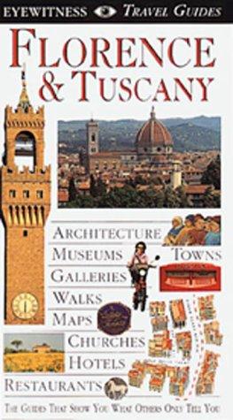 Florence & Tuscany (EYEWITNESS TRAVEL GUIDE)