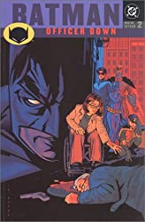 Batman: Officer Down - New Gotham, VOL 02 (New Gotham, 2)