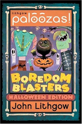 Boredom Blasters Halloween Edition (Lithgow Palooza Kits)