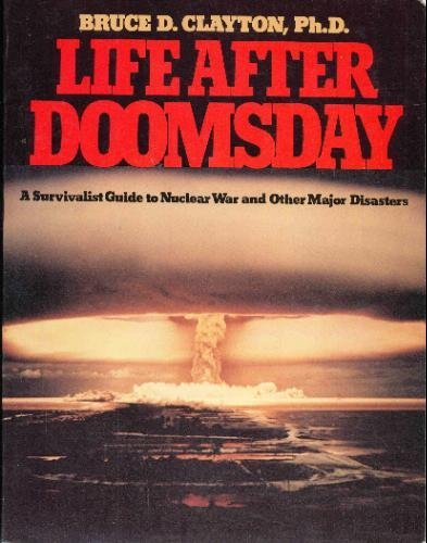 Bruce D.Clayton Ph.D - Life After Doomsday 519MAZfKBVL