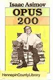 Opus 200, Isaac Asimov, 039527625X