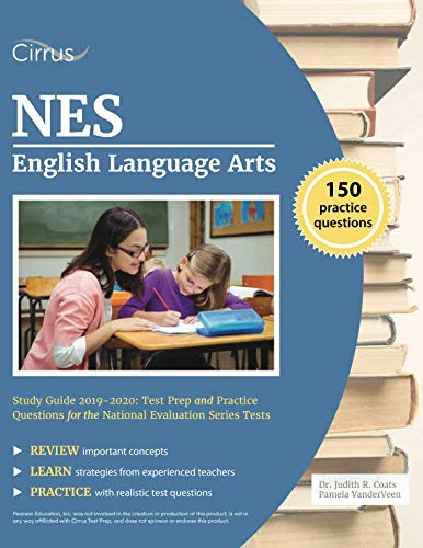 (NES English Language Arts Study Guide 2019-2020: Test Prep and Practice Questions for the National Evaluation Series Tests)