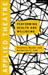 Applied Theatre: Performing Health an...
