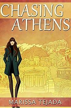 Chasing Athens by [Tejada, Marissa]