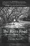 The River Road: Becoming a Runner in 1972