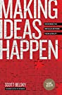 Making Ideas Happen: Overcoming the...
