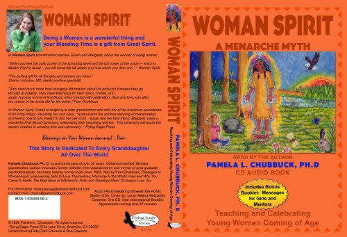 Woman Spirit A Menarche Myth Pam Chubbuck Pam Chubbuck 9781929499069 Amazon Com Books