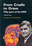 img - for From Cradle to Grave: 50 Years of the NHS book / textbook / text book