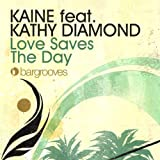 Love Saves The Day (Feat. Kathy Diamond) [Jacques Renault Remix]