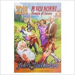 Il Calendario Di Frate Indovino.Amazon It Calendario Frate Indovino 2018 A Voi Nonni