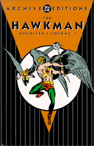 Download Hawkman: The Archives - Volume One (Archive Editions (Graphic Novels)) pdf epub