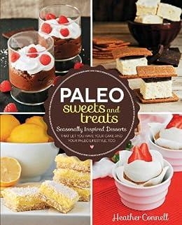 Paleo Sweets Treats Seasonally Lifestyle ebook