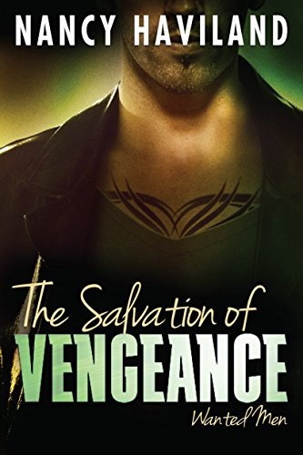- The Salvation of Vengeance (Wanted Men Book 2)