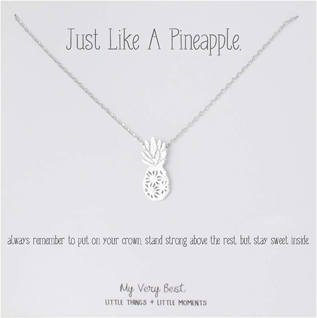 My Very Best Dainty Pineapple Necklace_Just Like a Pineapple, Always Remember to Put on Your Crown, Stand Strong Above The Rest, but Stay Sweet Inside