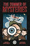 The Summer of Mysteries -Stories From The Crawlspace by Justin Matott (2013-06-10)