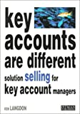 Key Accounts Are Different, Ken Langdon, 027361780X