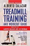Precor Presents Alberto Salazar Treadmill Training And Workout Guide