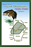 Ozark Mountains Fishing Stories (Ozark Mountains Stories Series Book 5)