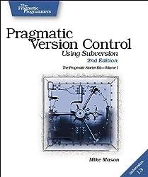 Pragmatic Version Control: Using Subversion (Pragmatic Programmers)