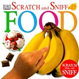Scratch and Sniff: Food
