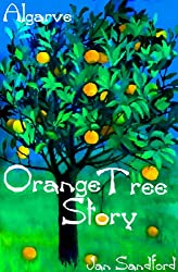 Algarve - Orange Tree Story (Algarve Stories) (English Edition)