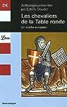 Les Chevaliers de la Table ronde : Un mythe européen par Doudet
