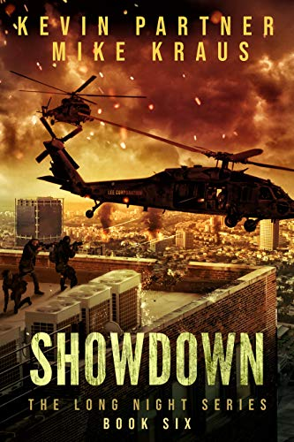 Showdown: Book 6 in the Thrilling Post-Apocalyptic Survival series: (The Long Night - Book 6) by [Partner, Kevin, Kraus, Mike]