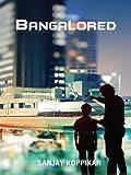 Bangalored