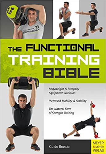 Read online The Functional Training Bible PDF, azw (Kindle), ePub