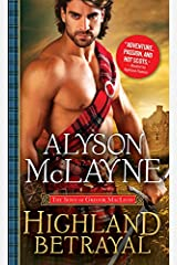 Highland Betrayal (The Sons of Gregor MacLeod Book 3) Kindle Edition