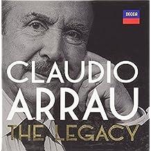 Claudio Arrau - The Legacy (1988-1991)