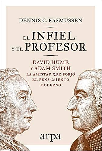 El infiel y el profesor - Dennis C. Rasmussen