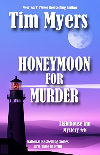 Honeymoon For Murder (The Lighthouse Inn Mysteries Book 8)