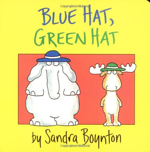 Hat Red Hat Blue (Blue Hat, Green Hat (Boynton on Board))