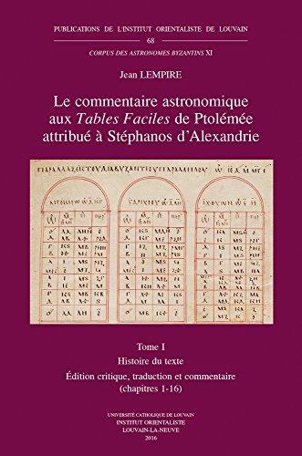 Le commentaire astronomique aux Tables Faciles de Ptolémée attribué à Stéphanos d