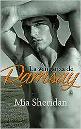 La venganza de Ramsay (Phoebe): Amazon.es: Mia Sheridan ...